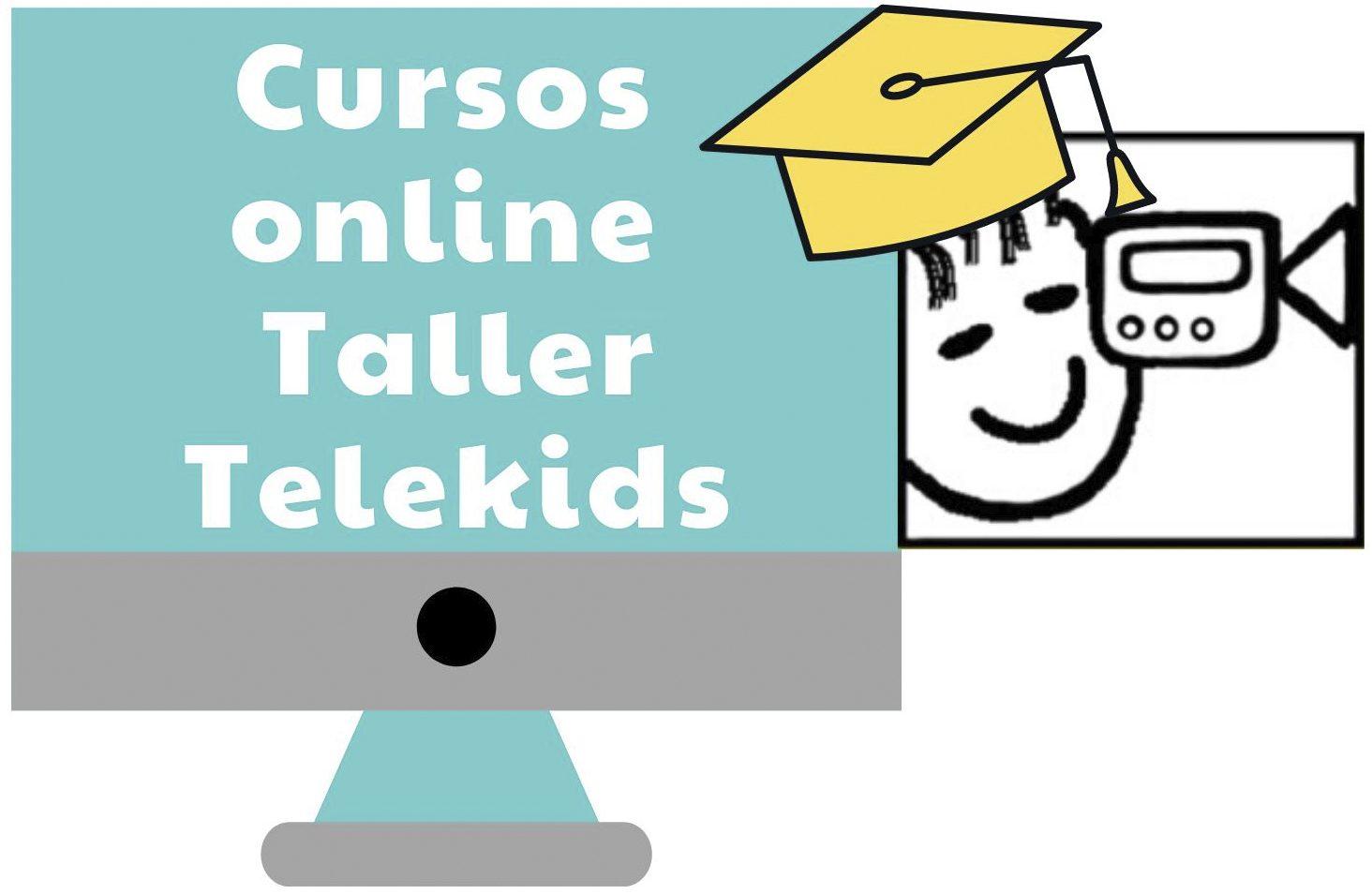 Cursos Online Taller Telekids